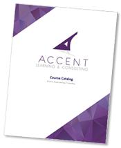 Accent Learning and Consulting Course Catalog